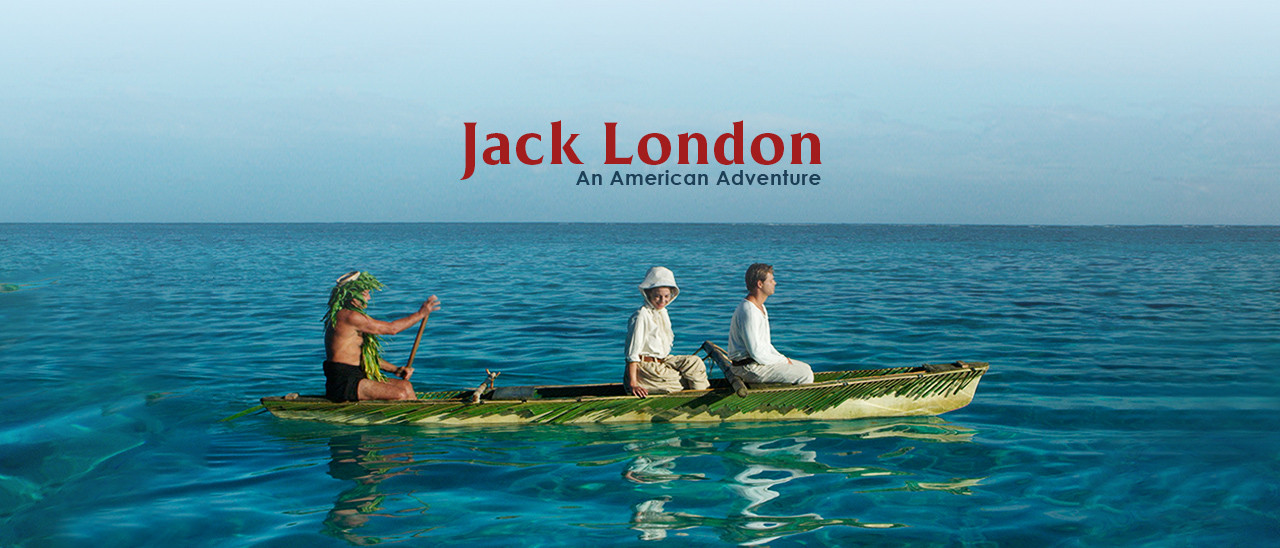 Jack London, An American Adventure