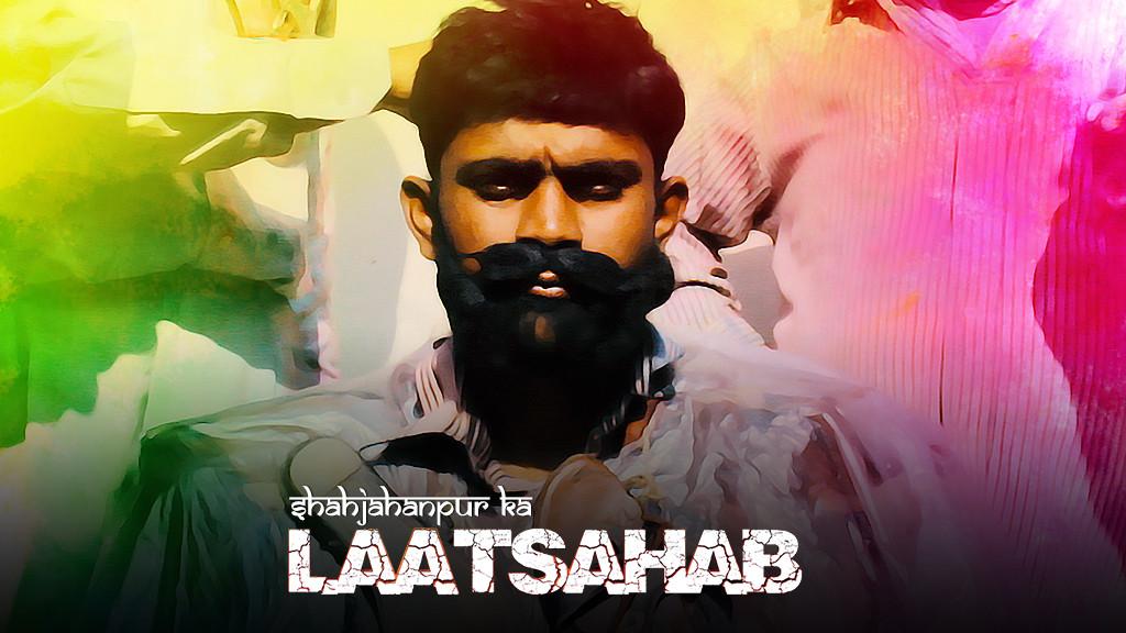 Shahjahanpur ka Laatsahab