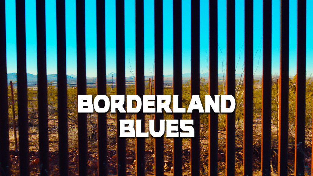 Borderland Blues