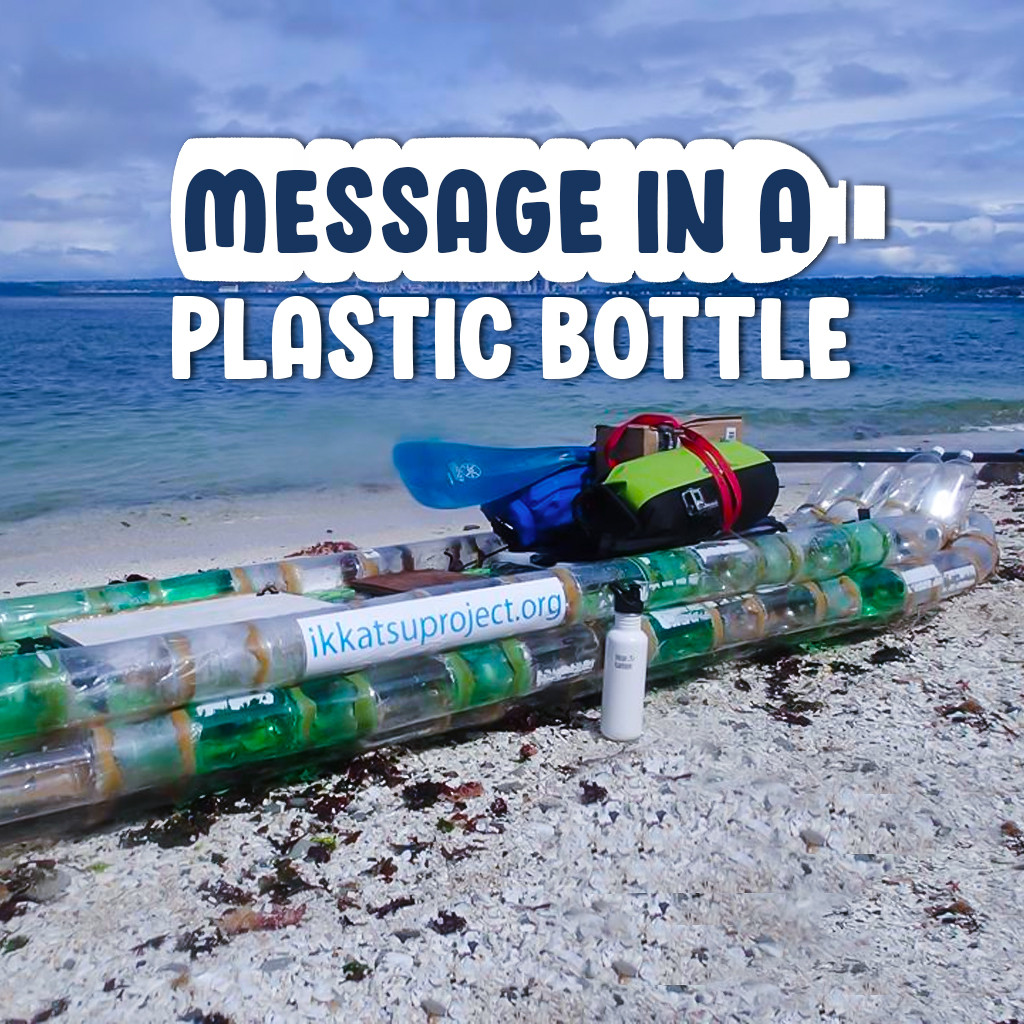 Message in a Plastic Bottle