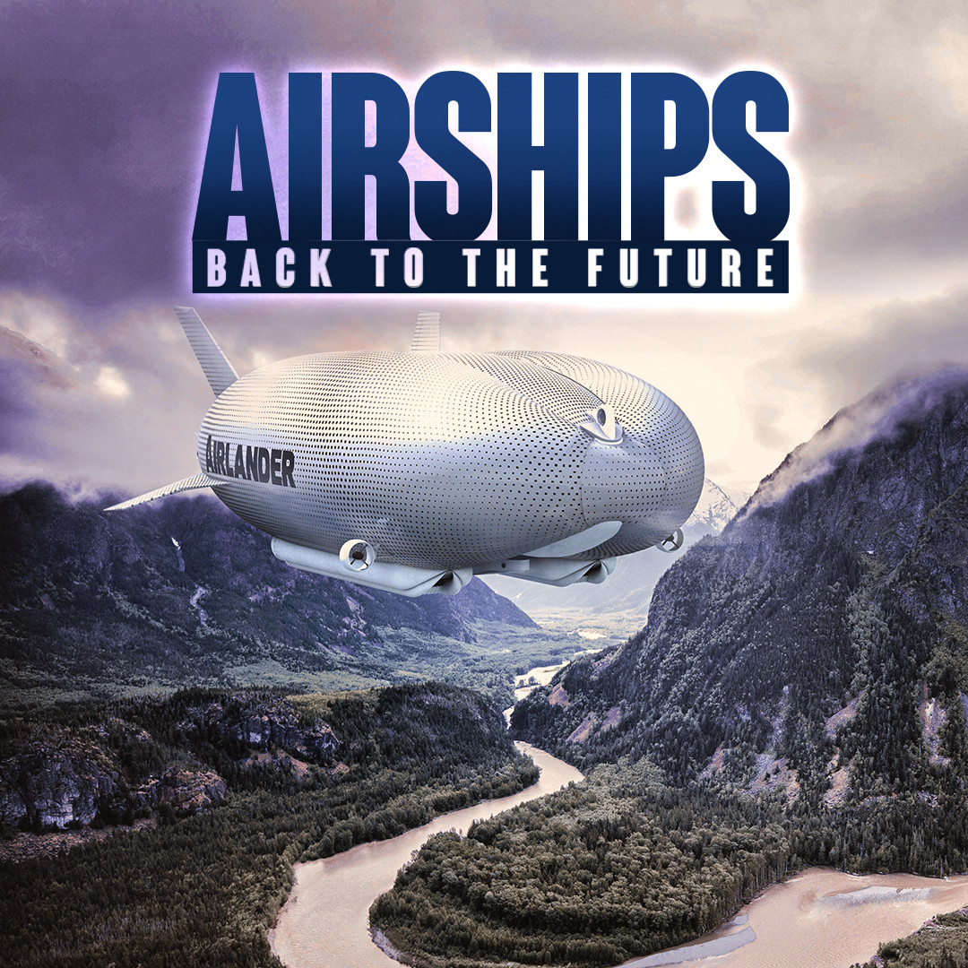 Airships, Back To The Future