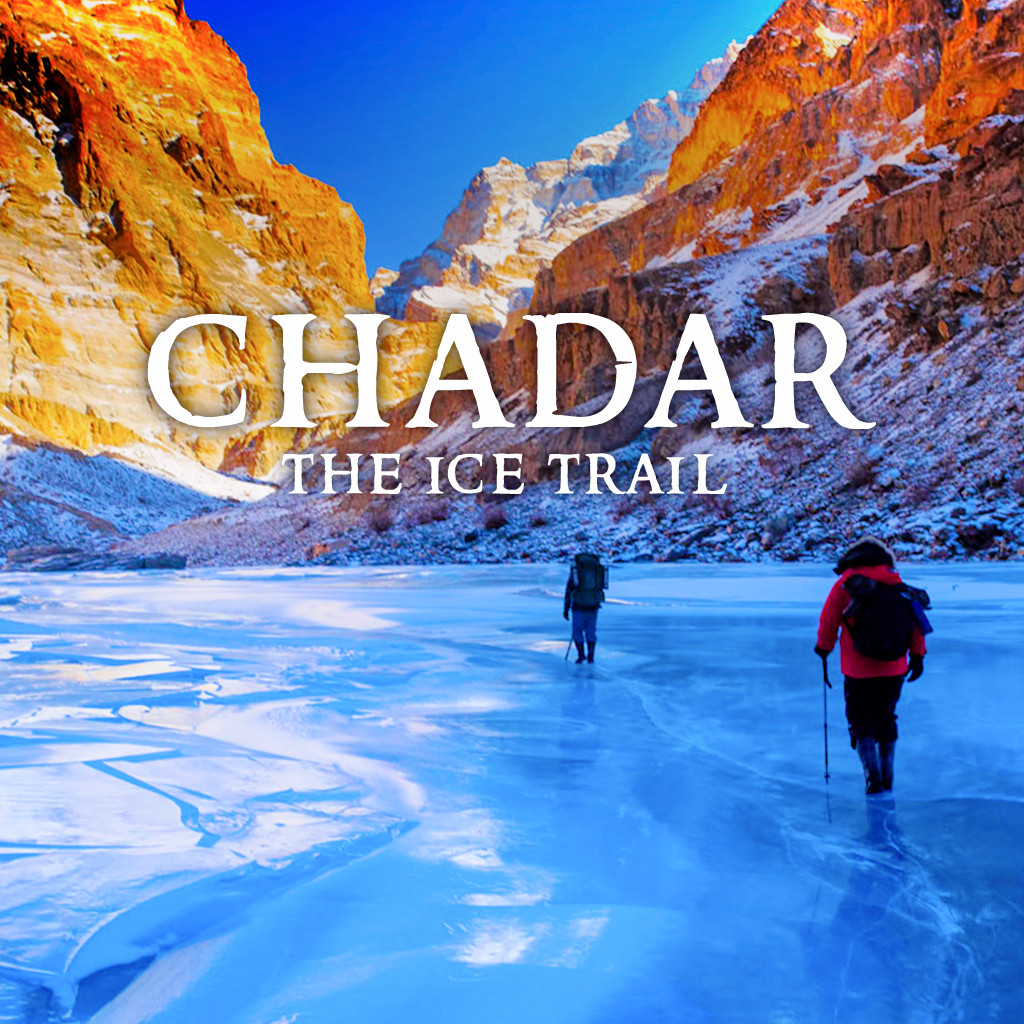 Chadar: The Ice Trail