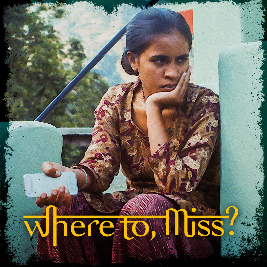 Where to, Miss?