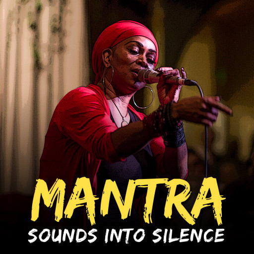 Mantra – Sounds of Silence