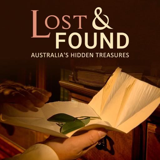 Lost & Found, Australia's Hidden Treasures
