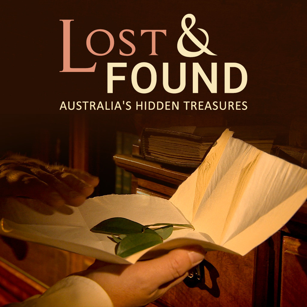 Lost & Found, Australia's Hidden Treasures.