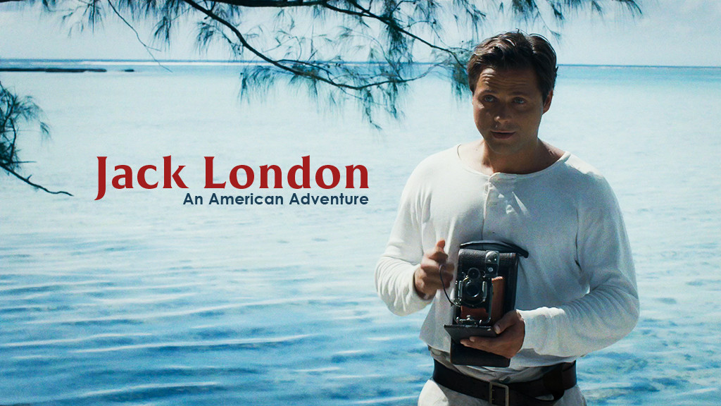 Jack London, An American Adventure