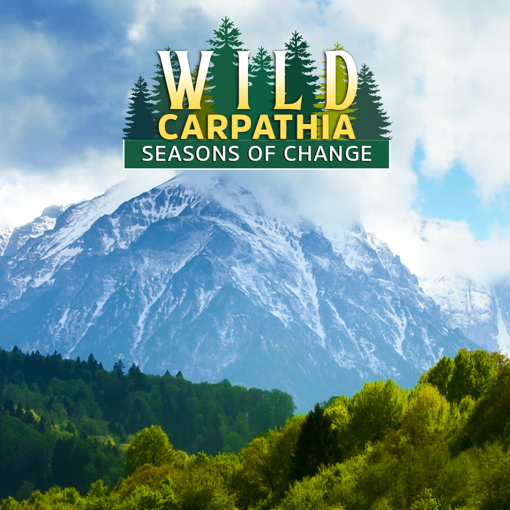Wild Carpathia: Seasons of Change