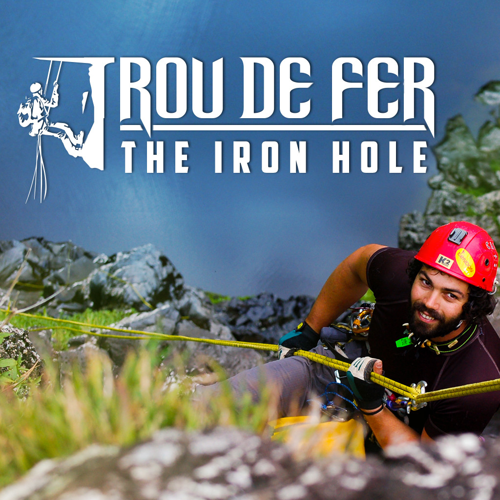 TROU DE FER - THE IRON HOLE