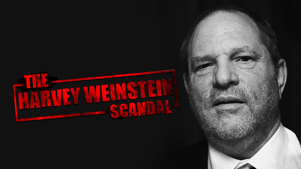 The Harvey Weinstein Scandal