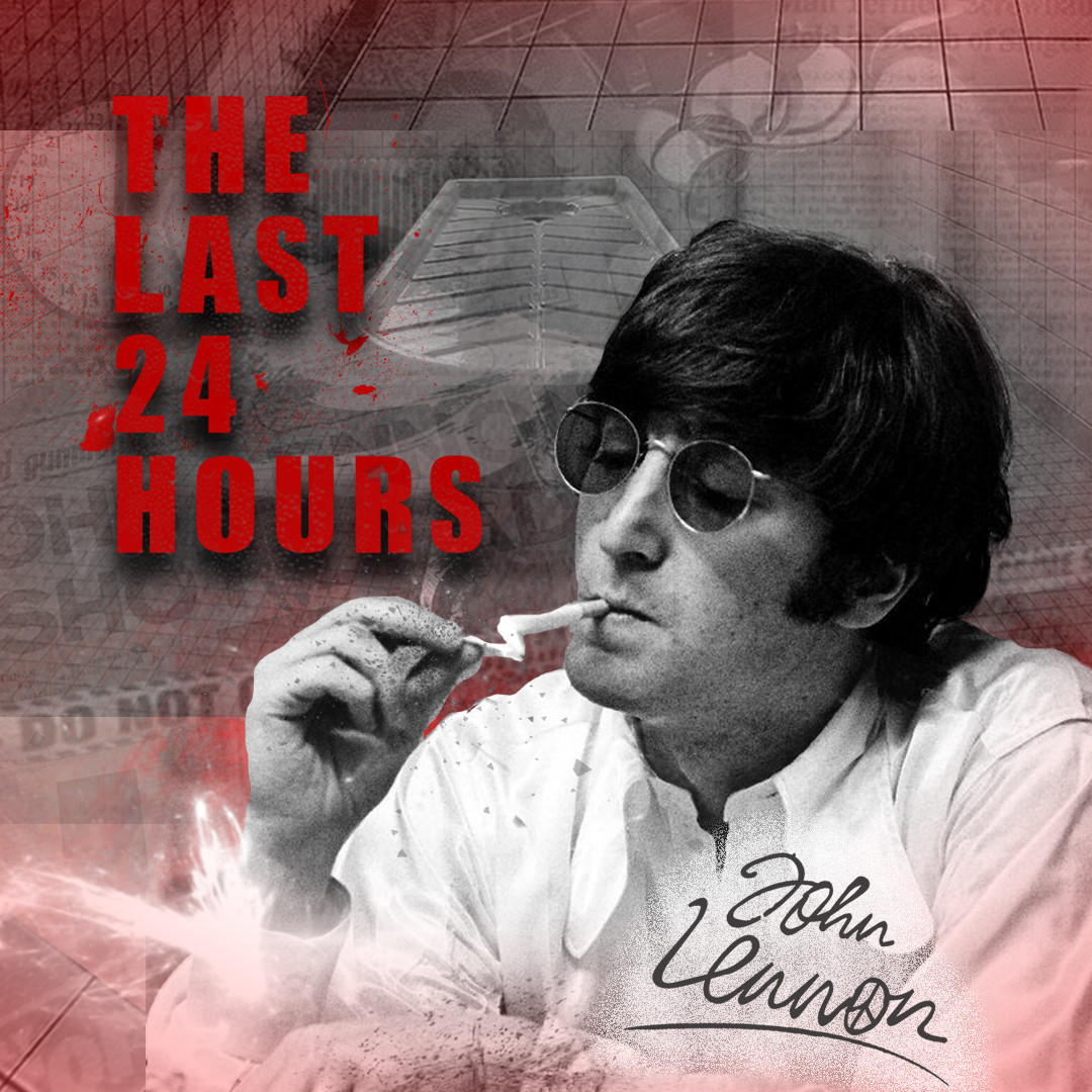 The Last 24 Hours: John Lennon