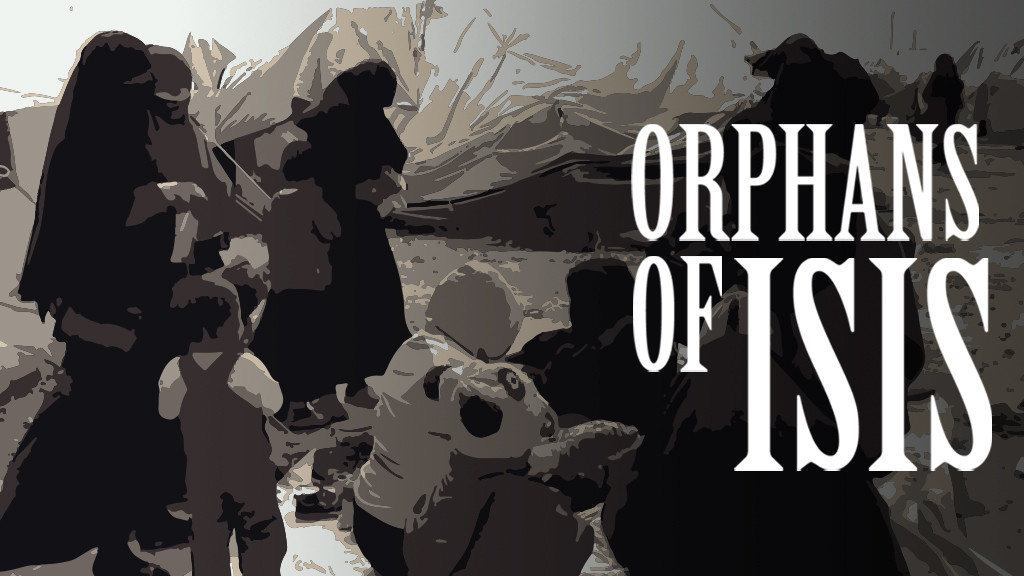 Orphans of ISIS