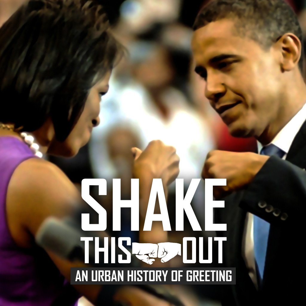 SHAKE THIS OUT, AN URBAN HISTORY OF GREETING