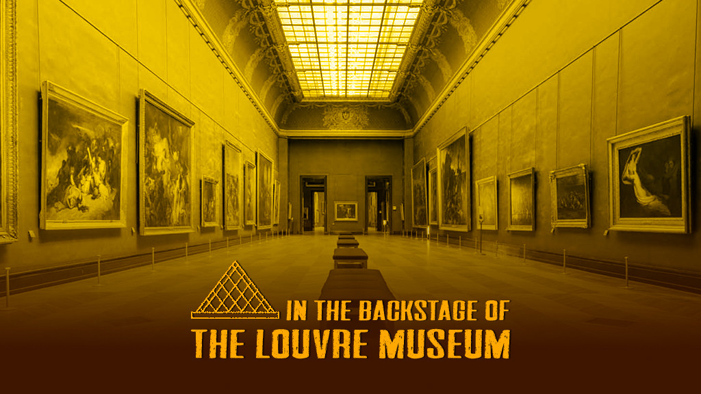 IN THE BACKSTAGE OF THE LOUVRE MUSEUM