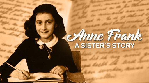 Anne Frank: A Sister's Story