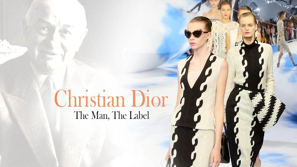 Christian Dior: The Man, The Label
