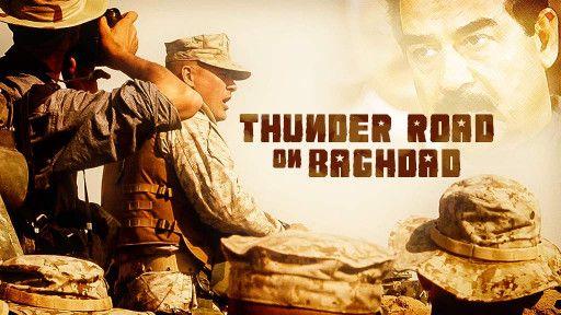 Thunder Road on Baghdad