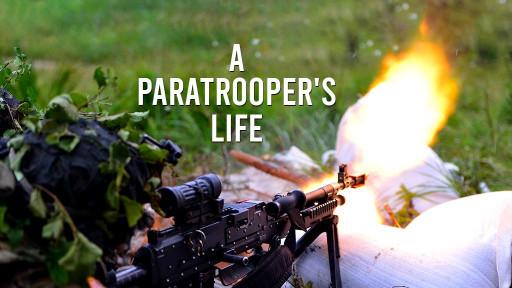 A Paratrooper's Life
